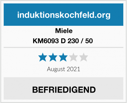 Miele KM6093 D 230 / 50  Test