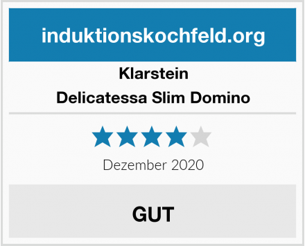 Klarstein Delicatessa Slim Domino Test